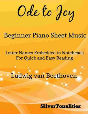 Ode to Joy Beginner Piano Sheet Music, LUDWIG VAN BEETHOVEN