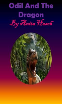Odil And The Dragon, Anita Hasch