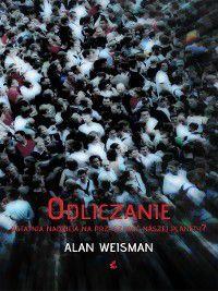 Odliczanie, Alan Weisman