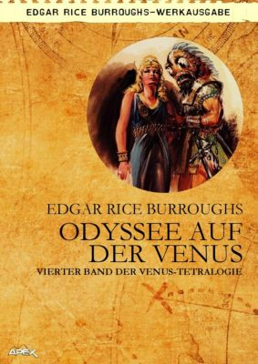 ODYSSEE AUF DER VENUS - Vierter Roman der VENUS-Tetralogie, Edgar Rice Burroughs