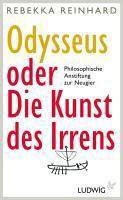 Odysseus oder Die Kunst des Irrens, Rebekka Reinhard