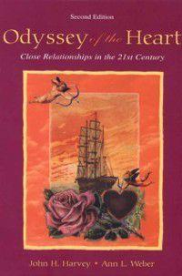 Odyssey of the Heart, Ann L. Weber, John H. Harvey