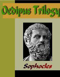 Oedipus Trilogy, Sophocies