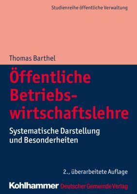 Öffentliche Betriebswirtschaftslehre, Thomas Barthel