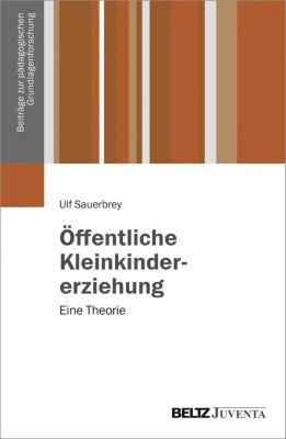 Öffentliche Kleinkindererziehung - Ulf Sauerbrey  