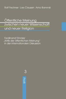 Öffentliche Meinung zwischen neuer Wissenschaft und neuer Religion