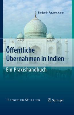 Öffentliche Übernahmen in Indien - Ein Praxishandbuch, Benjamin Parameswaran