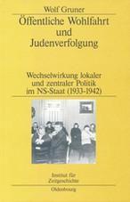 Öffentliche Wohlfahrt und Judenverfolgung, Wolf Gruner