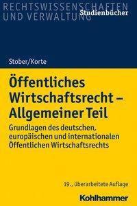 Öffentliches Wirtschaftsrecht - Allgemeiner Teil -  pdf epub