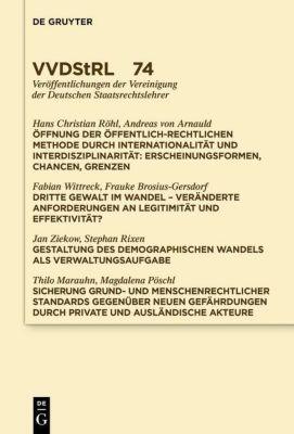 Öffnung der öffentlich-rechtlichen Methode durch Internationalität und Interdisziplinarität. Dritte Gewalt im Wandel. Ge, Andreas Arnauld, Hans Christian Röhl, Fabian Wittreck, et al.