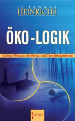 Öko-Logik - Johannes Heinrichs |