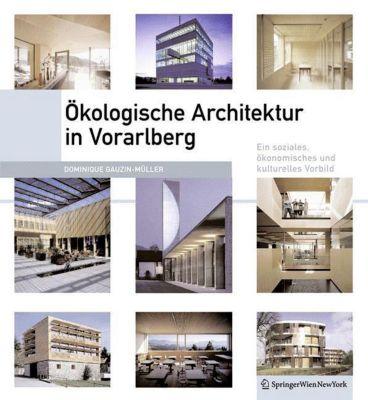 Ökologische Architektur in Vorarlberg, Dominique Gauzin-Müller