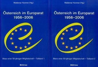 Österreich im Europarat 1956-2006, 2 Bde.