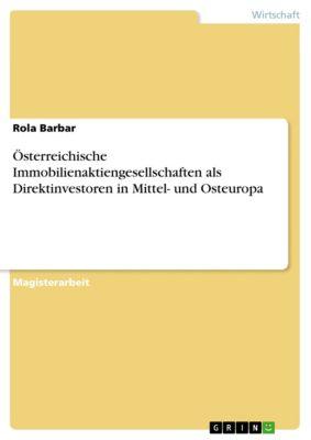 Österreichische Immobilienaktiengesellschaften als Direktinvestoren in Mittel- und Osteuropa, Rola Barbar