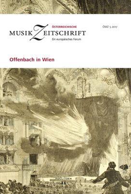 Österreichische Musikzeitschrift: Offenbach in Wien