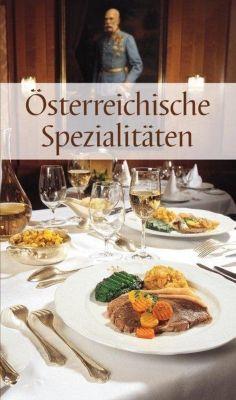 Österreichische Spezialitäten - Maria Wiesmüller |