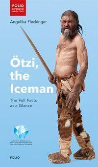Ötzi, the Iceman, Angelika Fleckinger