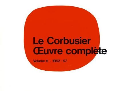 Oeuvre complete: Bd.6 1952-1957