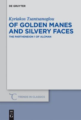 Of Golden Manes and Silvery Faces, Kyriakos Tsantsanoglou