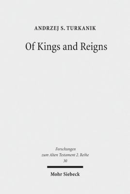 Of Kings and Reigns, Andrzej S. Turkanik