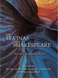 Of Levinas and Shakespeare