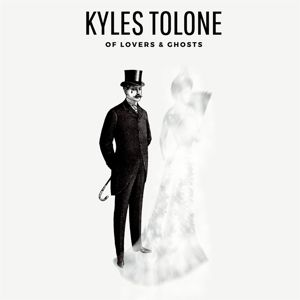 Of Lovers & Ghosts, Kyles Tolone