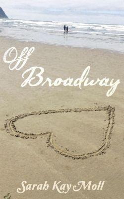 Off Broadway, Sarah Kay Moll