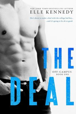 Off-Campus: The Deal (Off-Campus, #1), Elle Kennedy