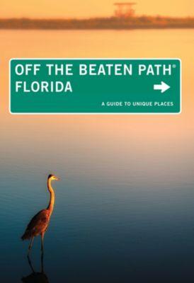 Off the Beaten Path Series: Florida Off the Beaten Path®, Diana Gleasner, Bill Gleasner