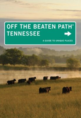 Off the Beaten Path Series: Tennessee Off the Beaten Path®, Jackie Sheckler Finch