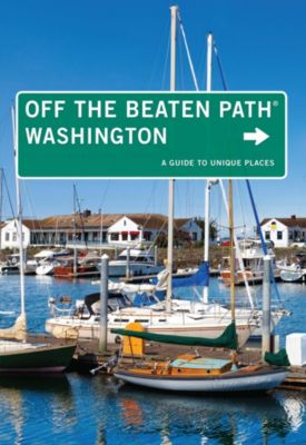 Off the Beaten Path Series: Washington Off the Beaten Path®, Chloe Ernst
