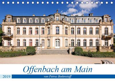Offenbach am Main von Petrus Bodenstaff (Tischkalender 2019 DIN A5 quer), Petrus Bodenstaff