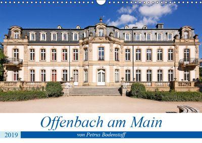Offenbach am Main von Petrus Bodenstaff (Wandkalender 2019 DIN A3 quer), Petrus Bodenstaff