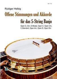 Offene Stimmungen und Akkorde für das 5-String Banjo - Rüdiger Helbig |