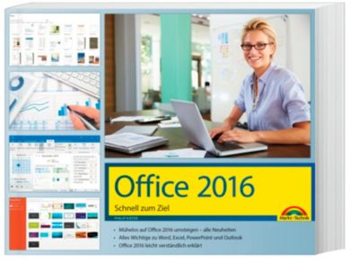 Office 2016 Schnell zum Ziel, Philip Kiefer