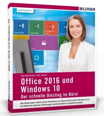 Office 2016 und Windows 10, Inge Baumeister, Anja Schmid