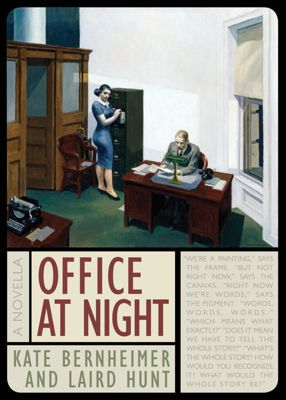 Office at Night, Laird Hunt, Kate Bernheimer