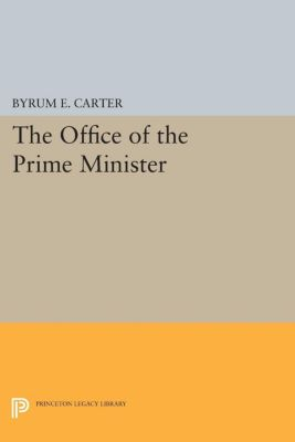 Office of the Prime Minister, Byrum E. Carter