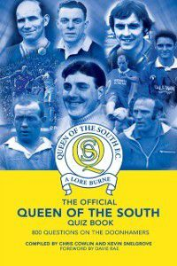 Official Queen of the South Quiz Book, Chris Cowlin