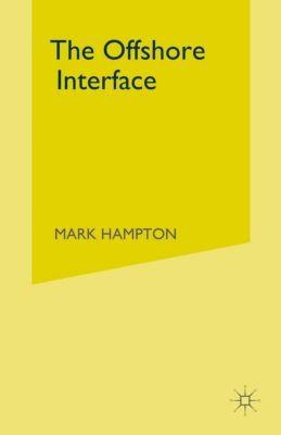 Offshore Interface, Mark P. Hampton