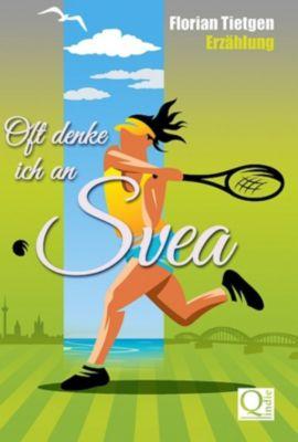 Oft denke ich an Svea, Florian Tietgen