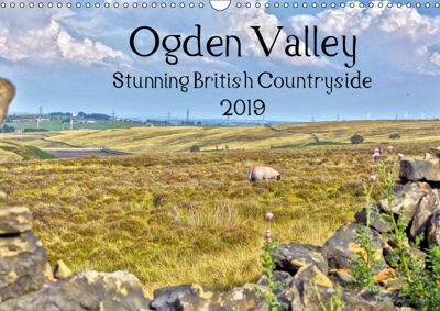 Ogden Valley Stunning British Countryside 2019 (Wall Calendar 2019 DIN A3 Landscape), WT images