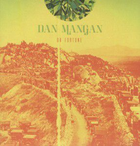 Oh Fortune (Vinyl), Dan Mangan