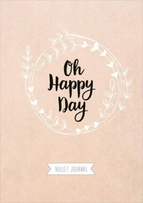 Oh happy day - Bullet Journal -  pdf epub