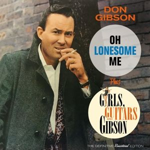 Oh Lonesome Me+Girls,Guitars And Gibson, Don Gibson