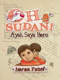 Oh Sudan! Ayah Saya Hero, Imran Yusuf