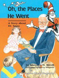 Oh, The Places He Went, Maryann N. Weidt
