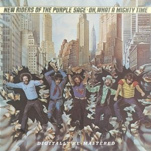 Oh What A Mighty Time, New Riders Of The Purple Sage