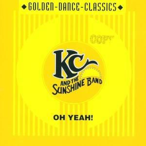 Oh Yeah!, KC And The Sunshine Band