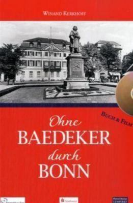 Ohne Baedeker durch Bonn, Buch u. DVD, Winand Kerkhoff